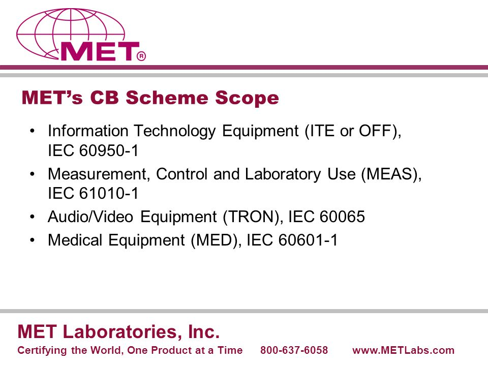 MET's CB Scheme Scope MET Laboratories, Inc.