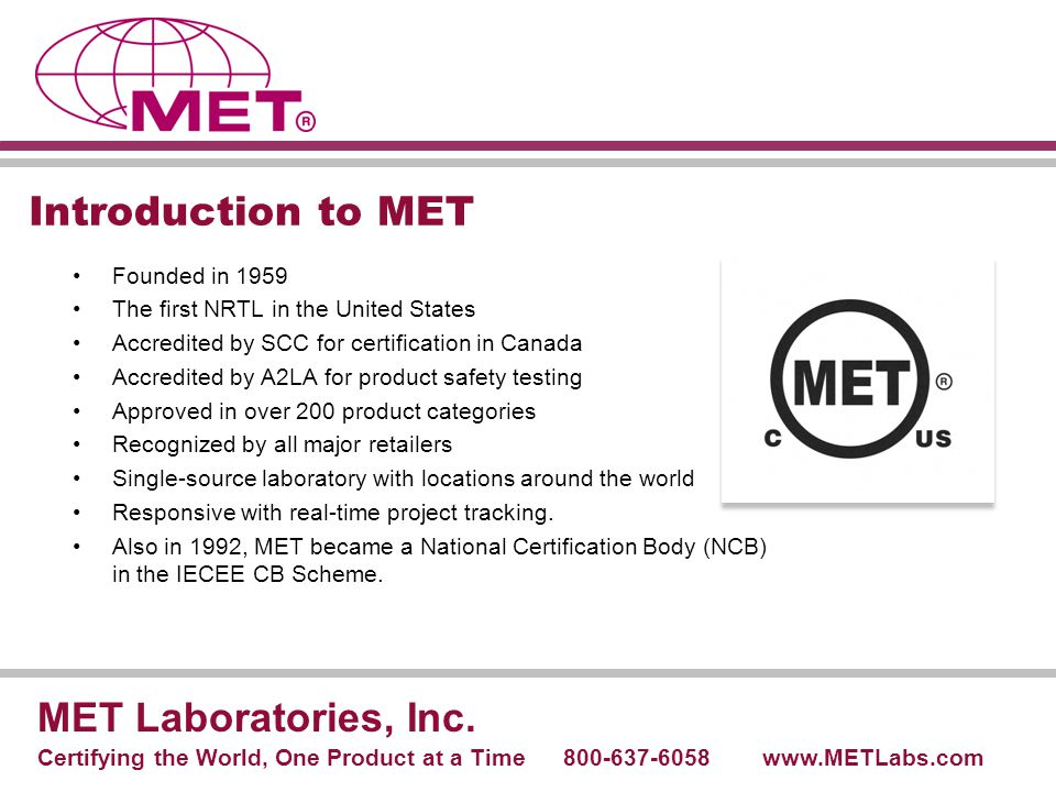 Introduction to MET MET Laboratories, Inc. Founded in 1959