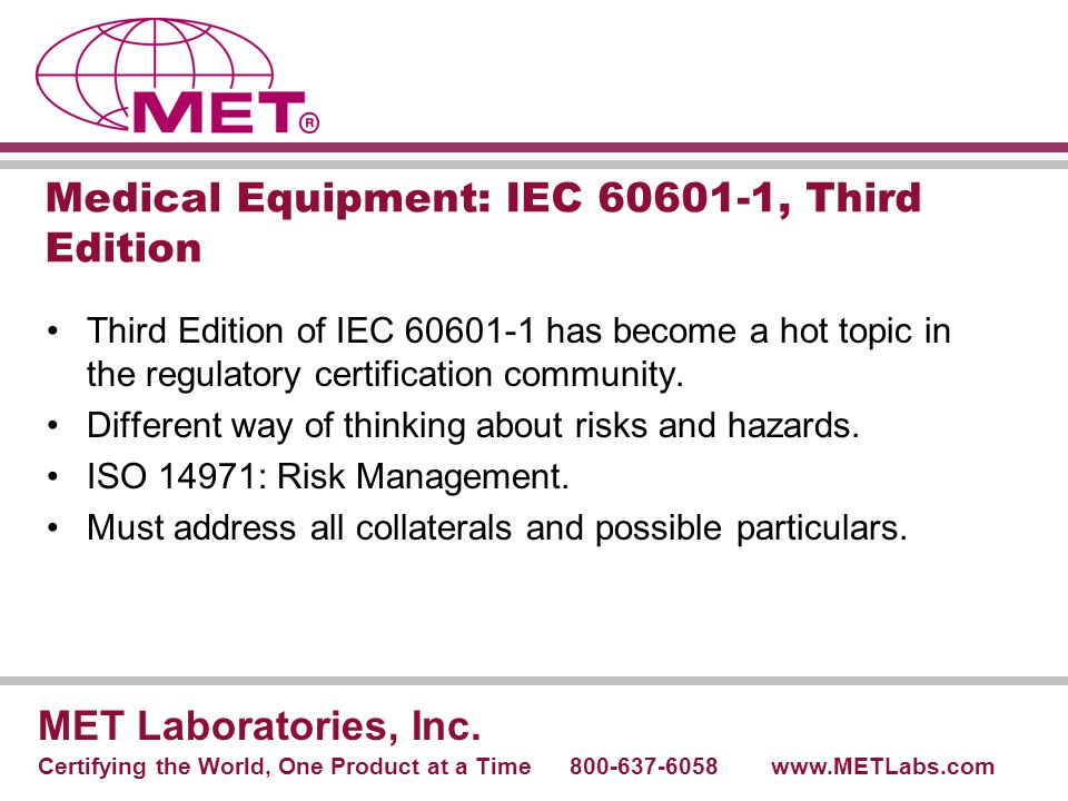 Medical Equipment: IEC 60601-1, Third Edition