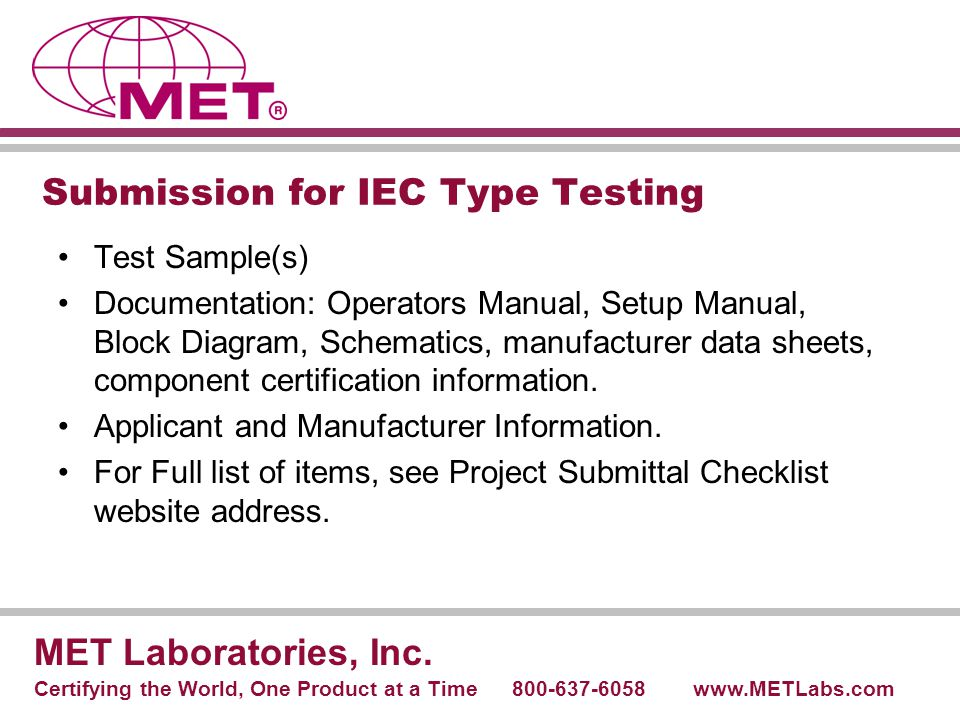 Submission for IEC Type Testing