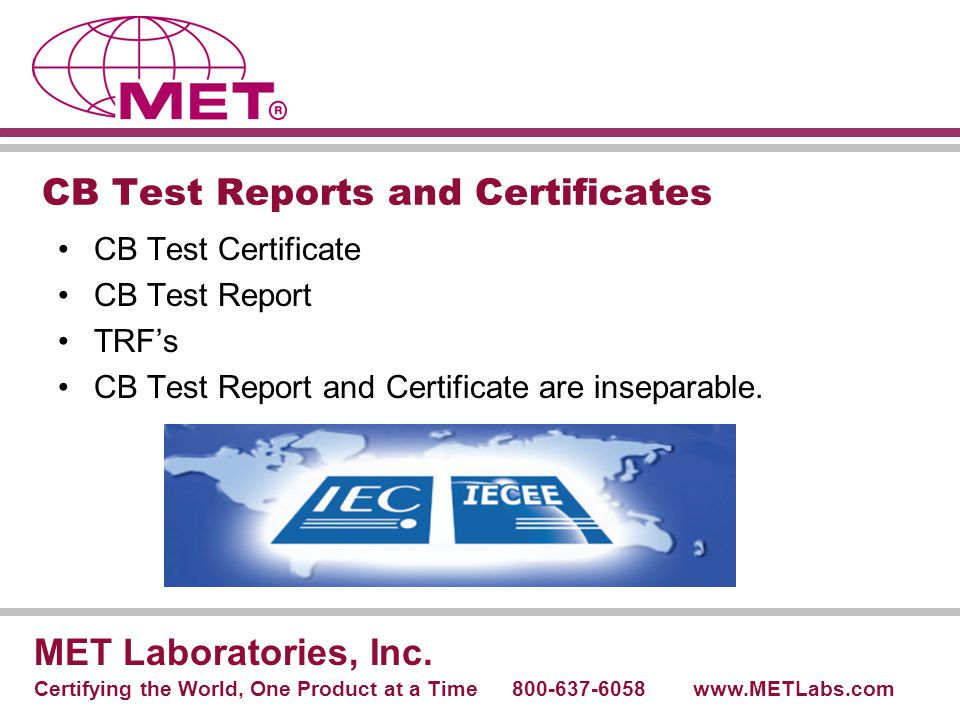 CB Test Reports and Certificates