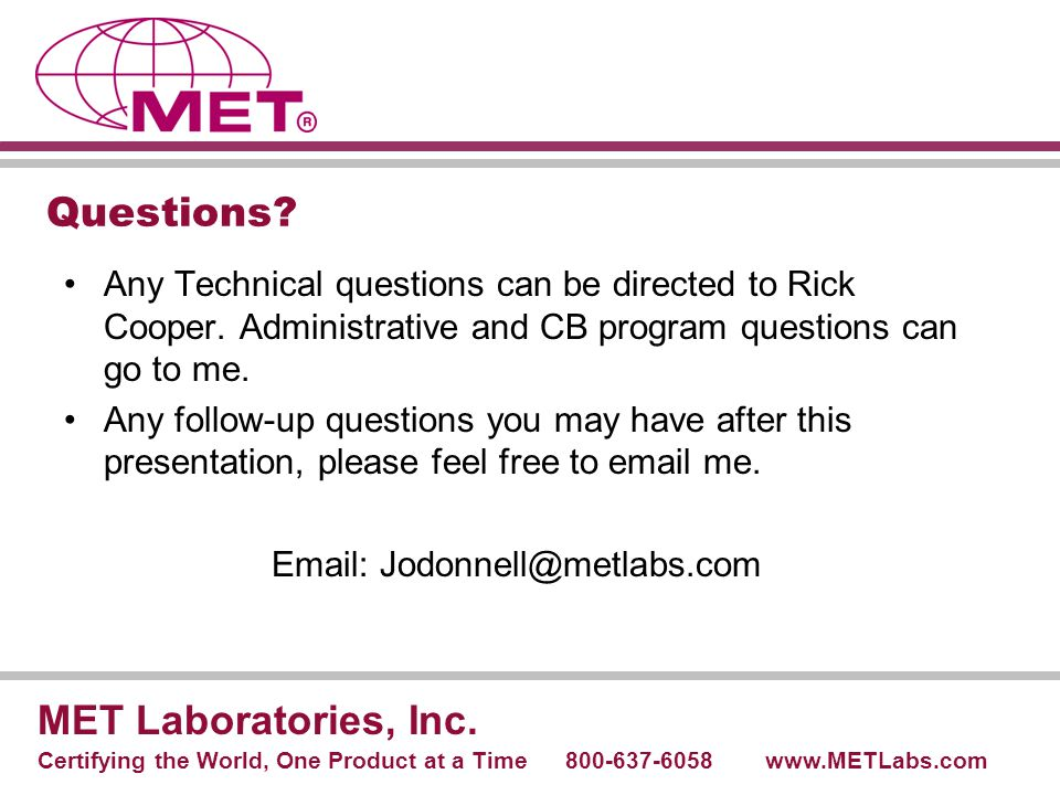 Questions MET Laboratories, Inc.