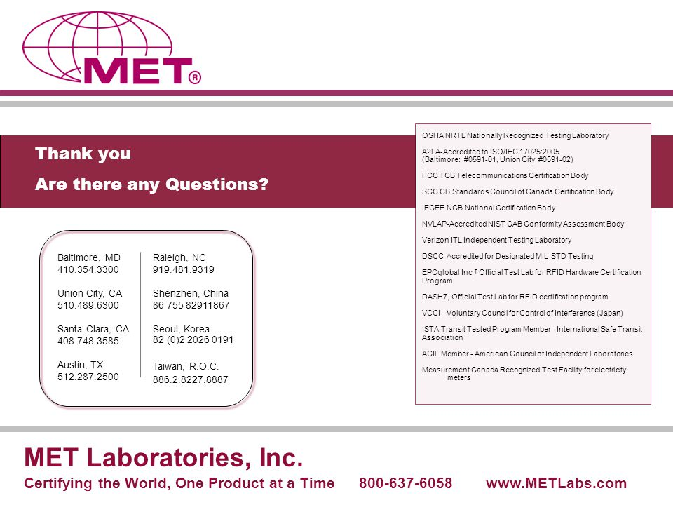 MET Laboratories, Inc. Thank you Are there any Questions