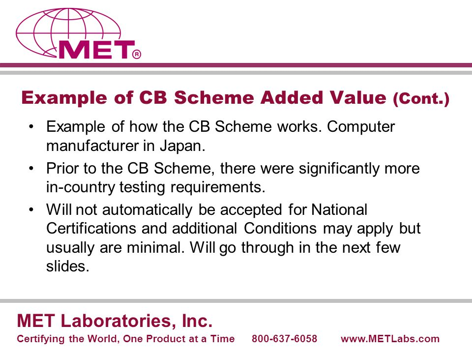 Example of CB Scheme Added Value (Cont.)