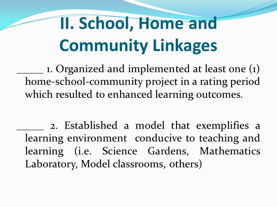 II. School, Home and Community Linkages