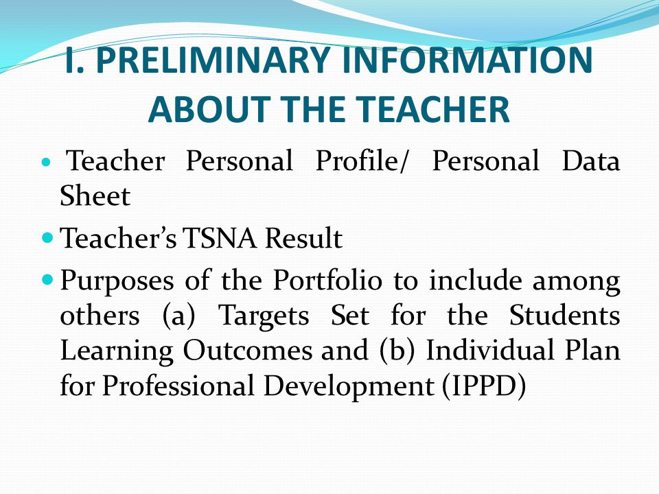 I. PRELIMINARY INFORMATION ABOUT THE TEACHER