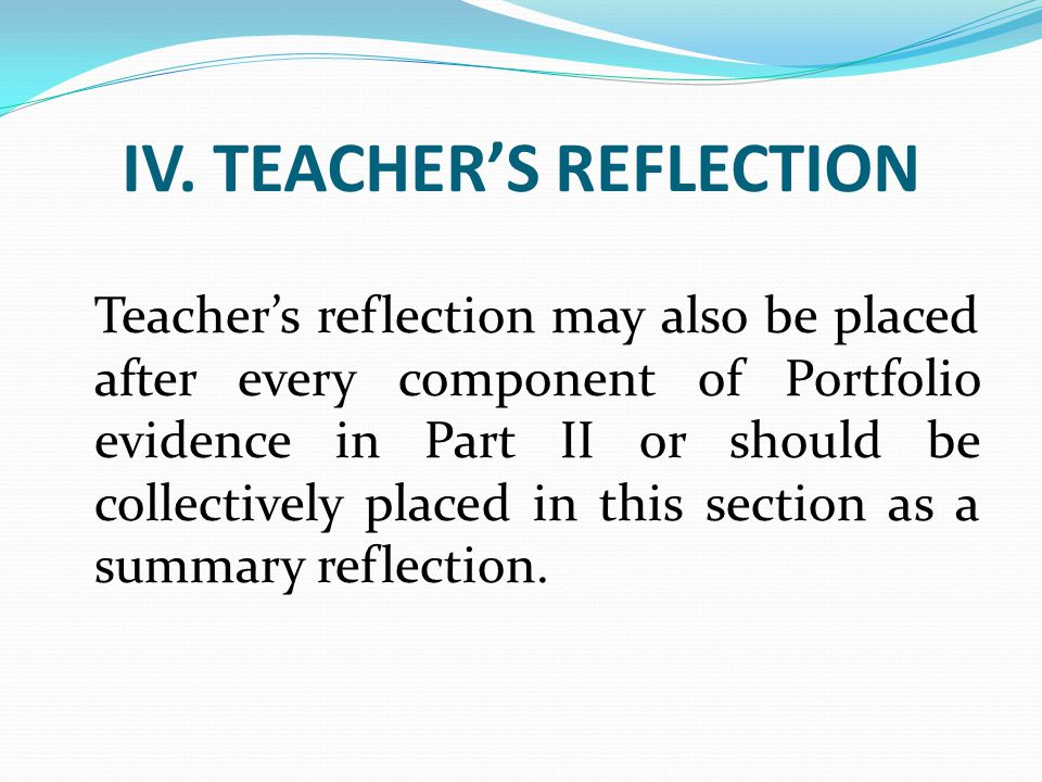 IV. TEACHER'S REFLECTION