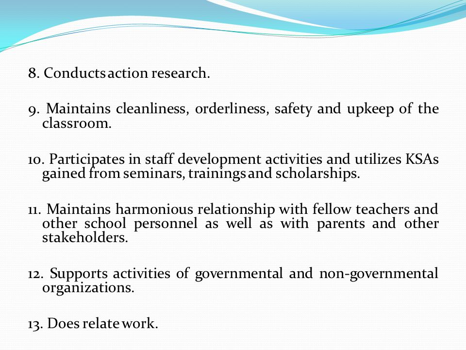 8. Conducts action research. 9