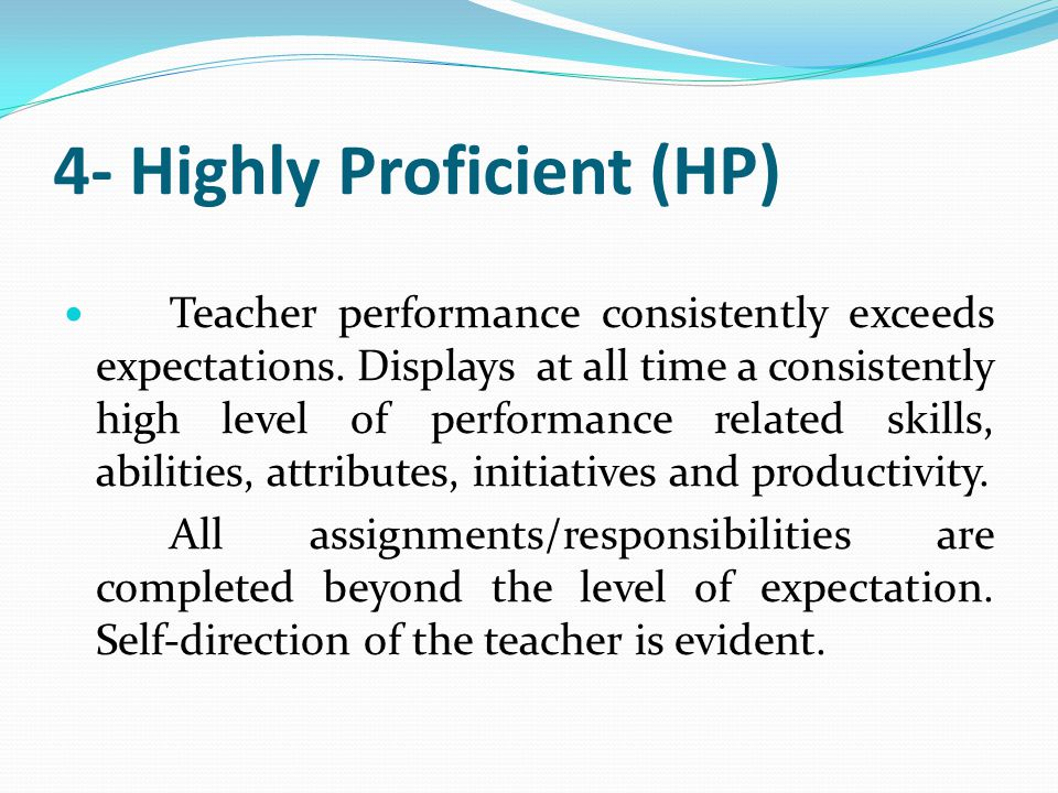 4- Highly Proficient (HP)
