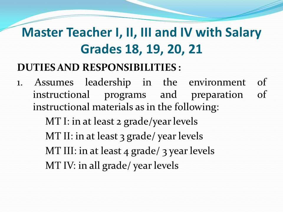 Master Teacher I, II, III and IV with Salary Grades 18, 19, 20, 21