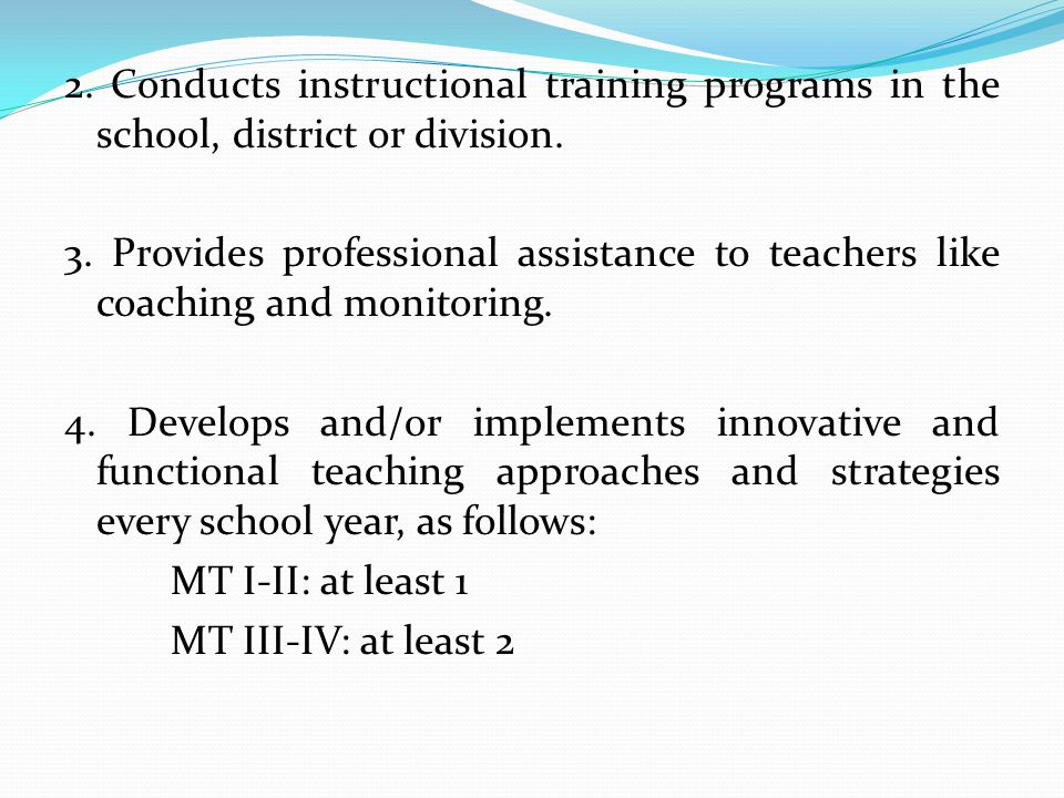 2. Conducts instructional training programs in the school, district or division.