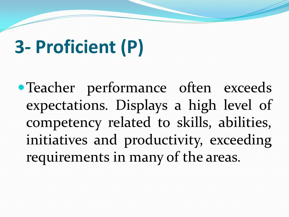 3- Proficient (P)