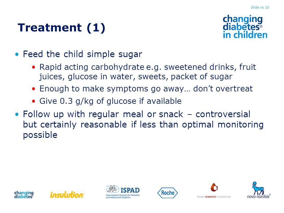 Treatment (1) Feed the child simple sugar