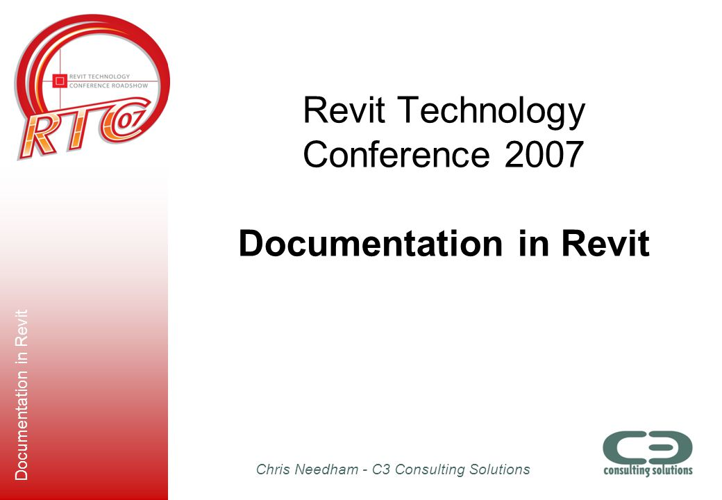 Revit Technology Conference 2007 Documentation in Revit