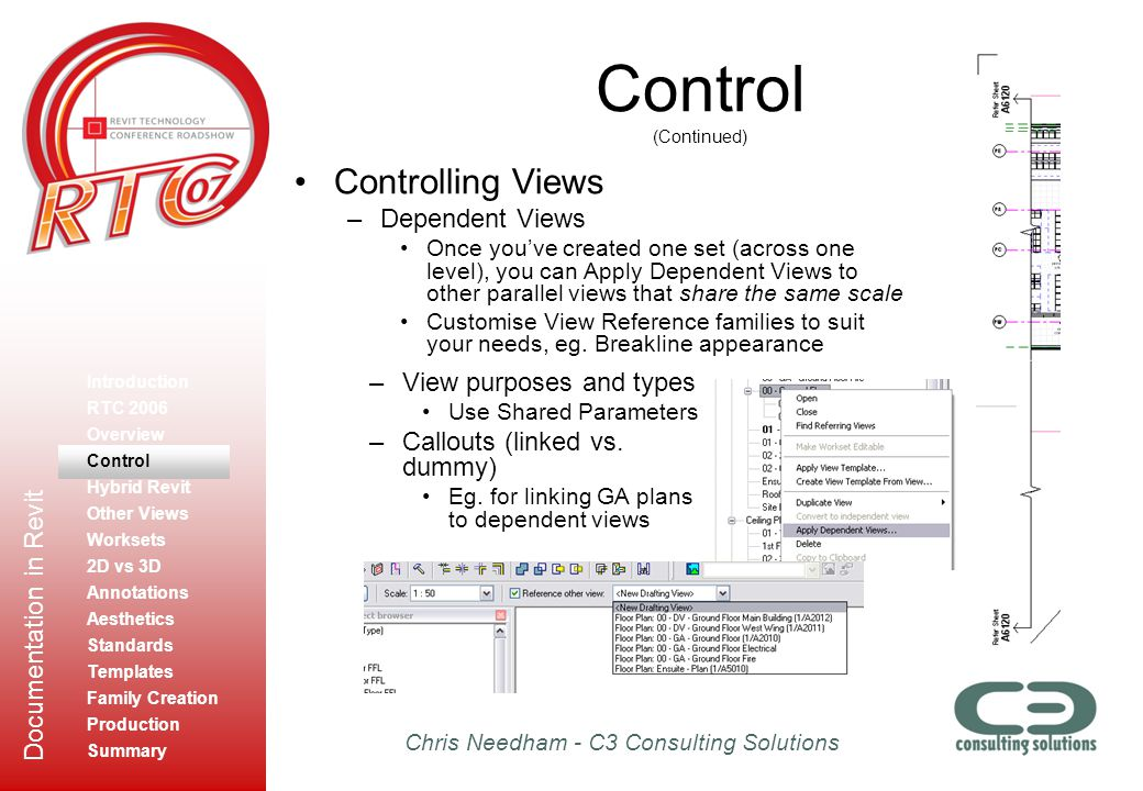 Control (Continued) Controlling Views Dependent Views