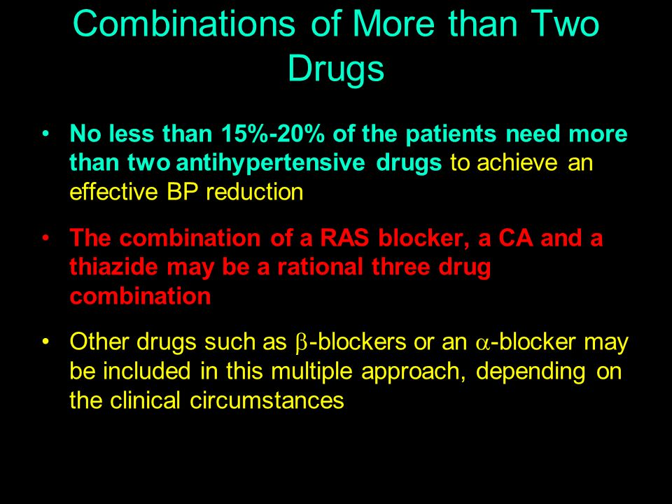 Combinations of More than Two Drugs