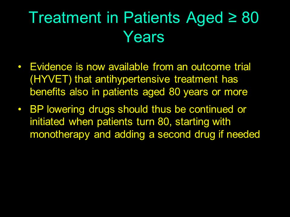 Treatment in Patients Aged ≥ 80 Years