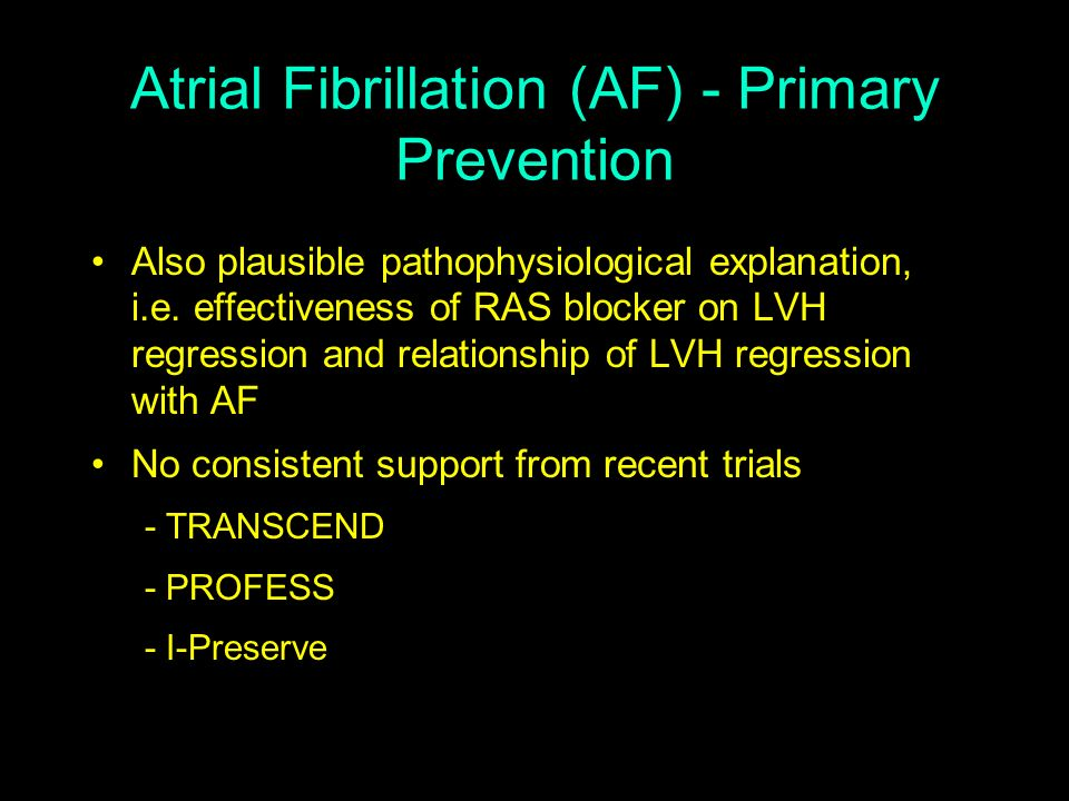 Atrial Fibrillation (AF) - Primary Prevention