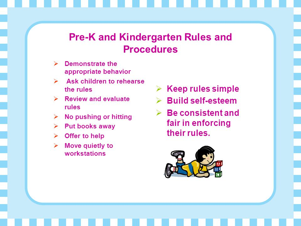 Pre-K and Kindergarten Rules and Procedures