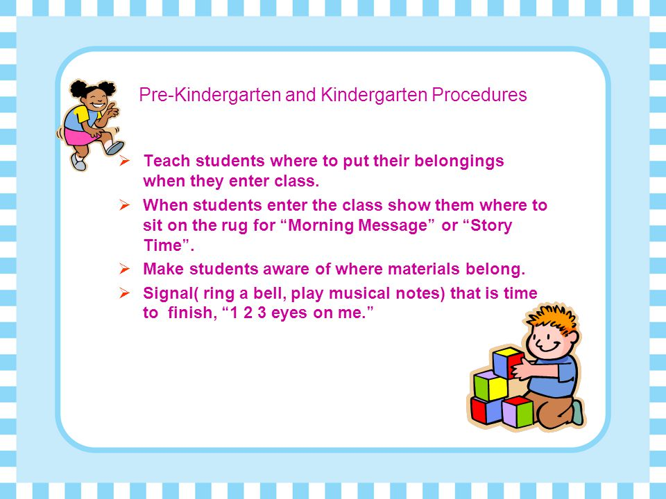 Pre-Kindergarten and Kindergarten Procedures