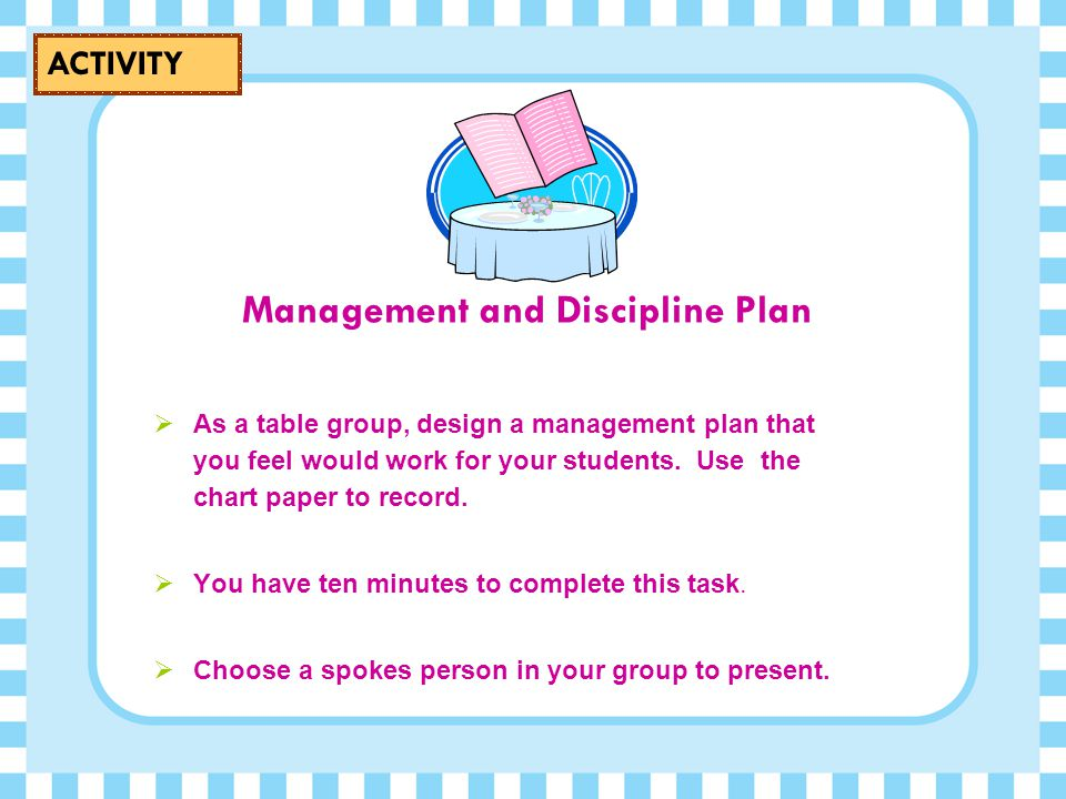 Management and Discipline Plan