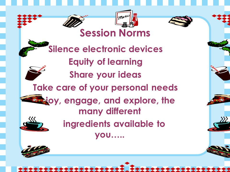 Session Norms Silence electronic devices Equity of learning