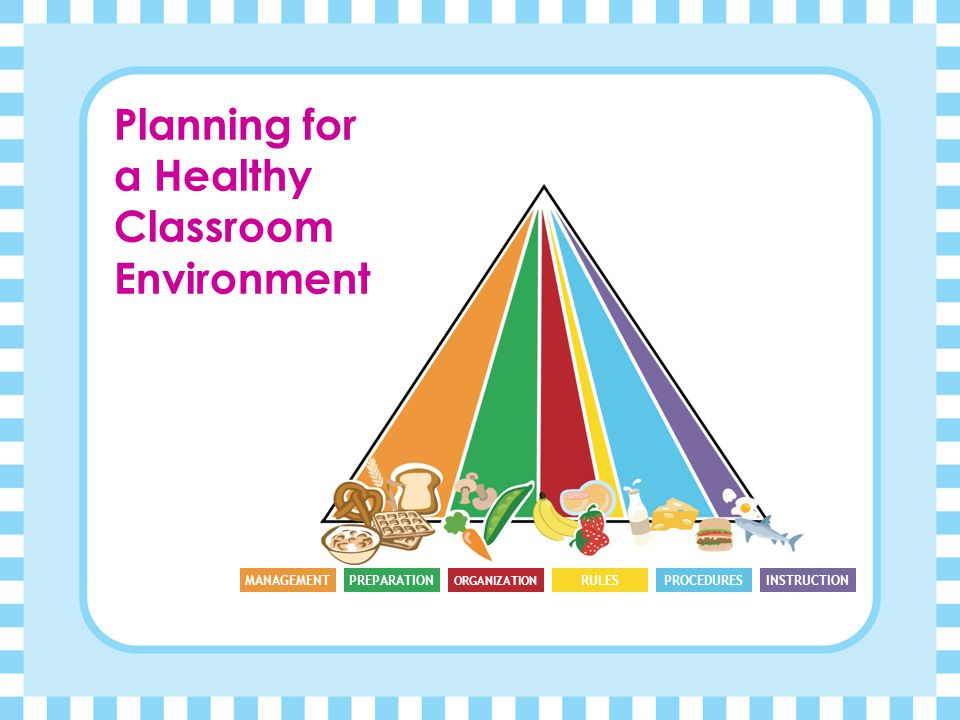 Planning for a Healthy Classroom Environment
