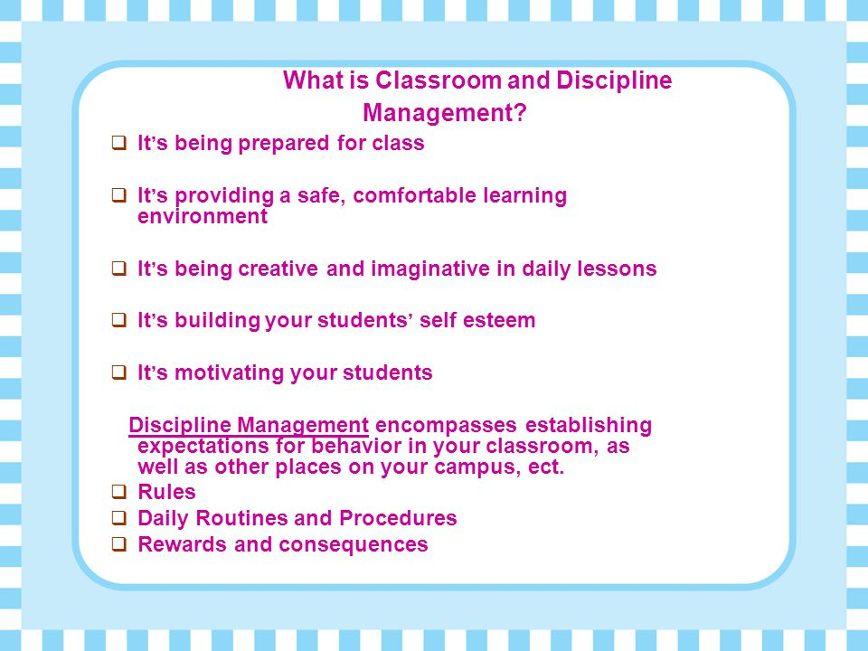 What is Classroom and Discipline Management