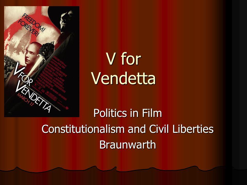 Politics in Film Constitutionalism and Civil Liberties Braunwarth