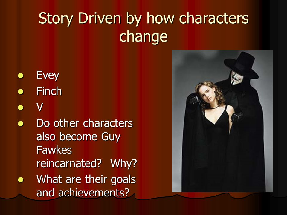 Story Driven by how characters change