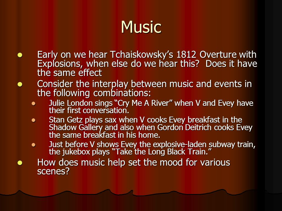 Music Early on we hear Tchaiskowsky's 1812 Overture with Explosions, when else do we hear this Does it have the same effect.