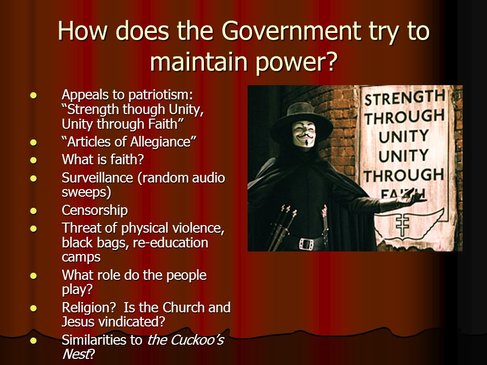 How does the Government try to maintain power