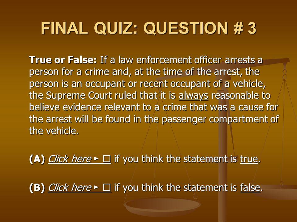 FINAL QUIZ: QUESTION # 3