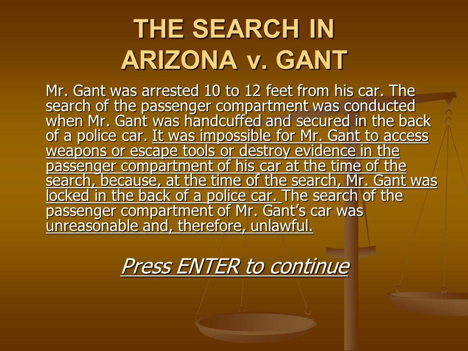THE SEARCH IN ARIZONA v. GANT