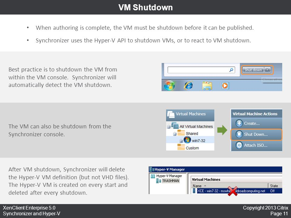 VM Shutdown When authoring is complete, the VM must be shutdown before it can be published.