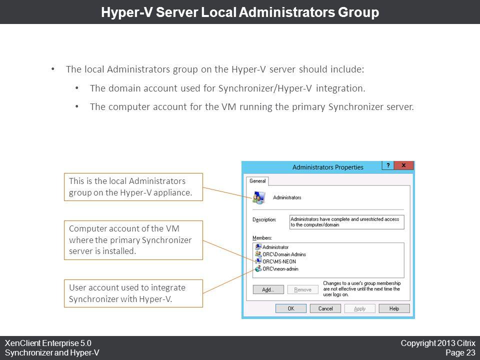 Hyper-V Server Local Administrators Group