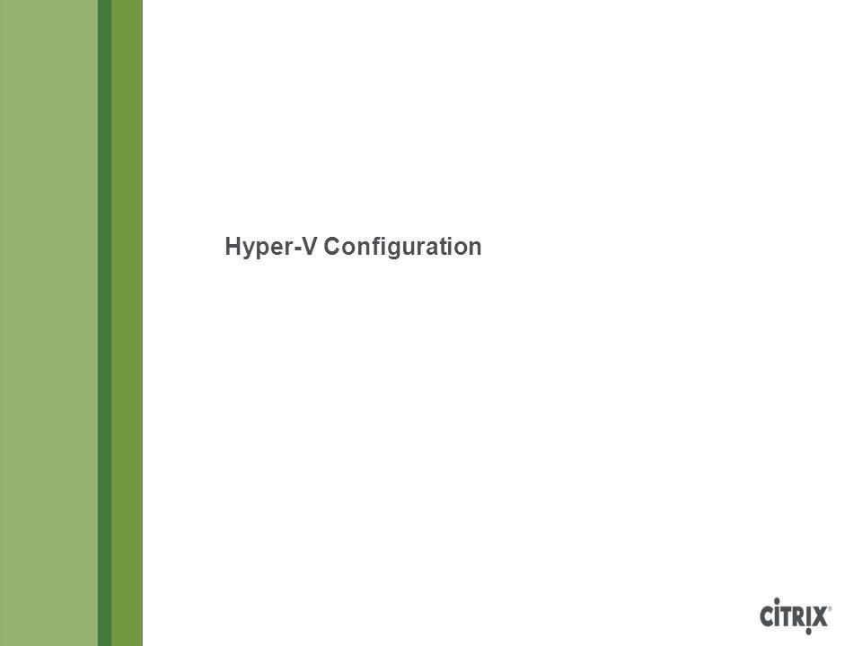 Hyper-V Configuration