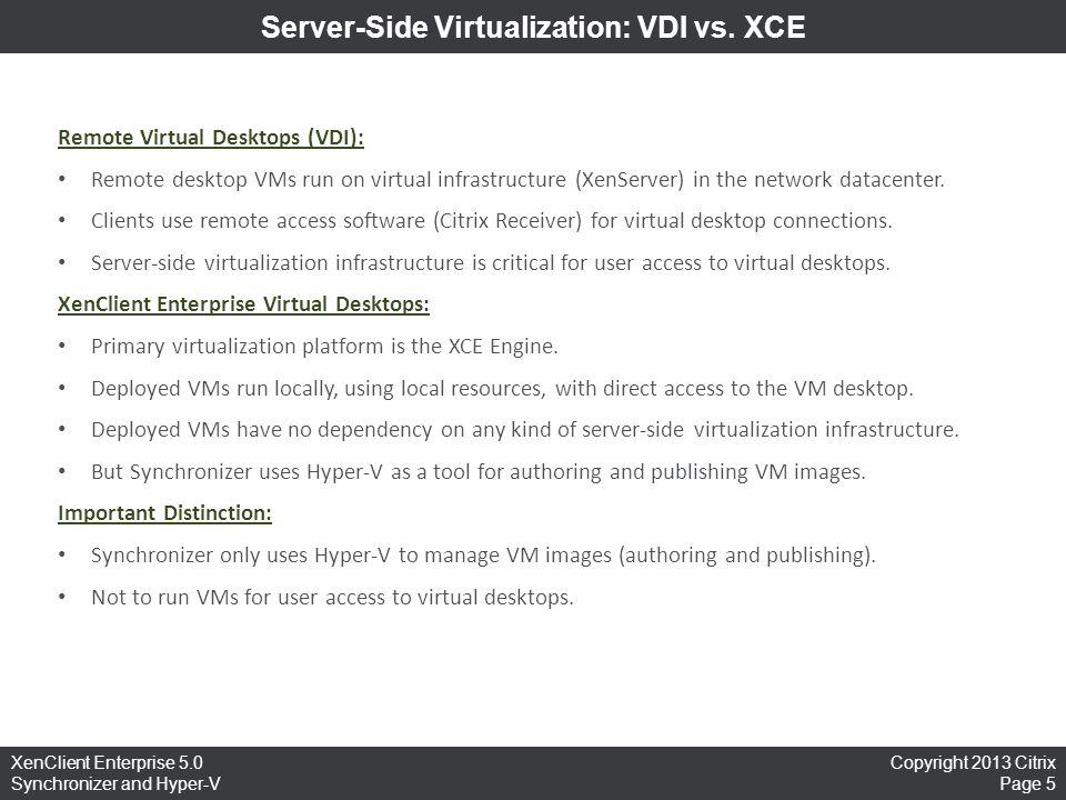 Server-Side Virtualization: VDI vs. XCE