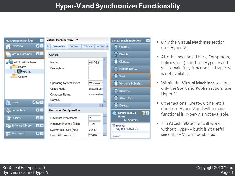 Hyper-V and Synchronizer Functionality