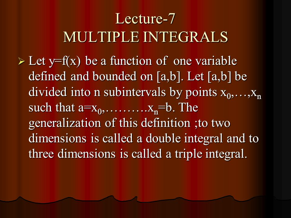 Lecture-7 MULTIPLE INTEGRALS