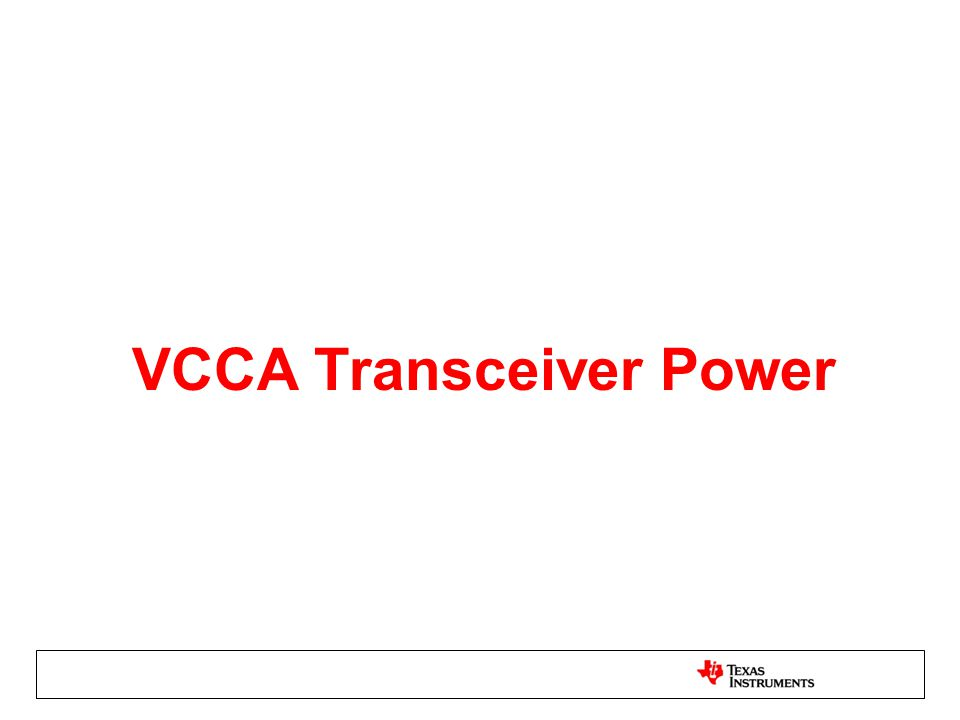 VCCA Transceiver Power
