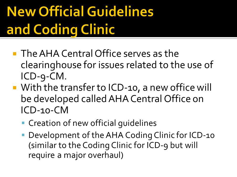 New Official Guidelines and Coding Clinic