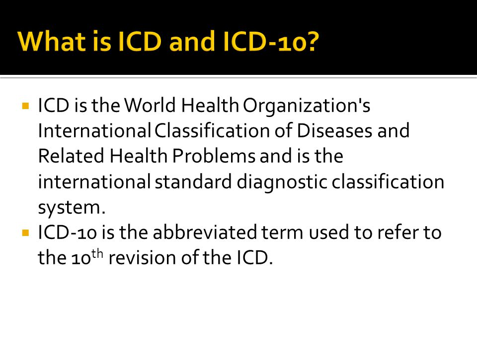What is ICD and ICD-10