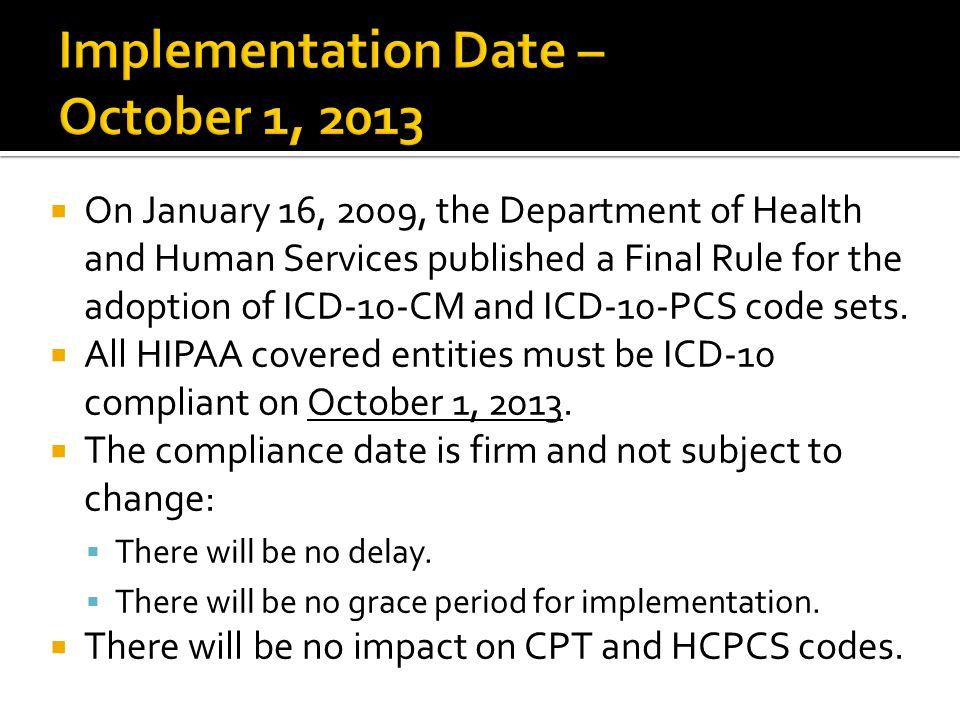 Implementation Date – October 1, 2013