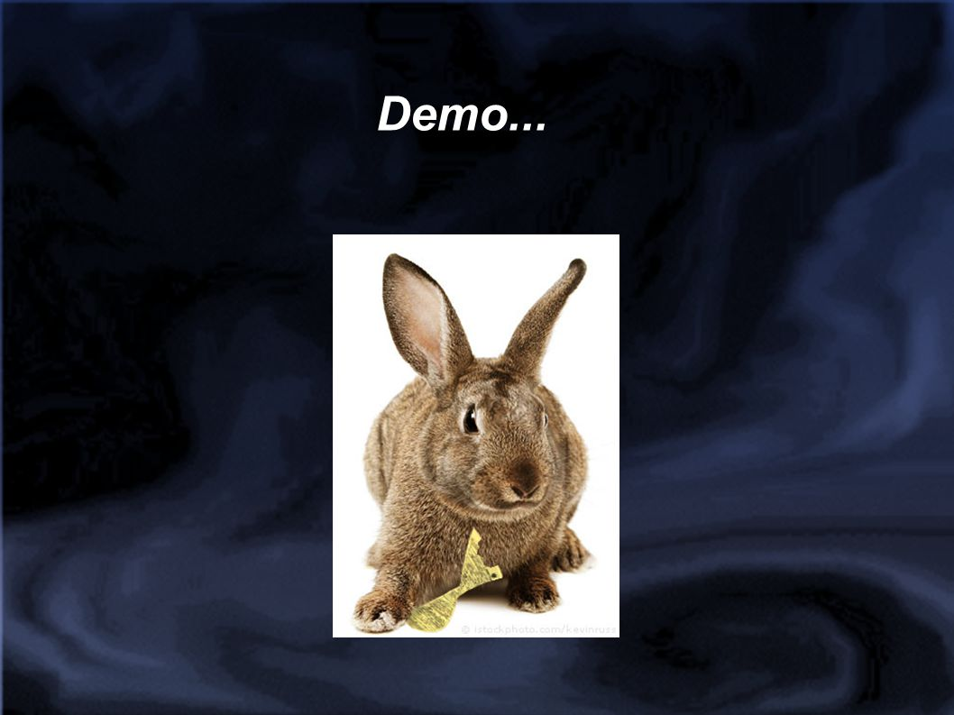 Demo...