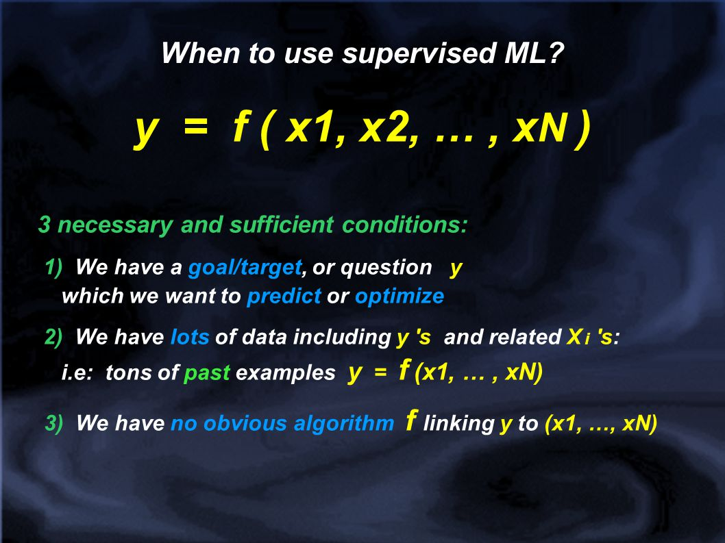 When to use supervised ML