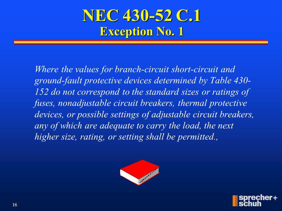 NEC 430-52 C.1 Exception No. 1
