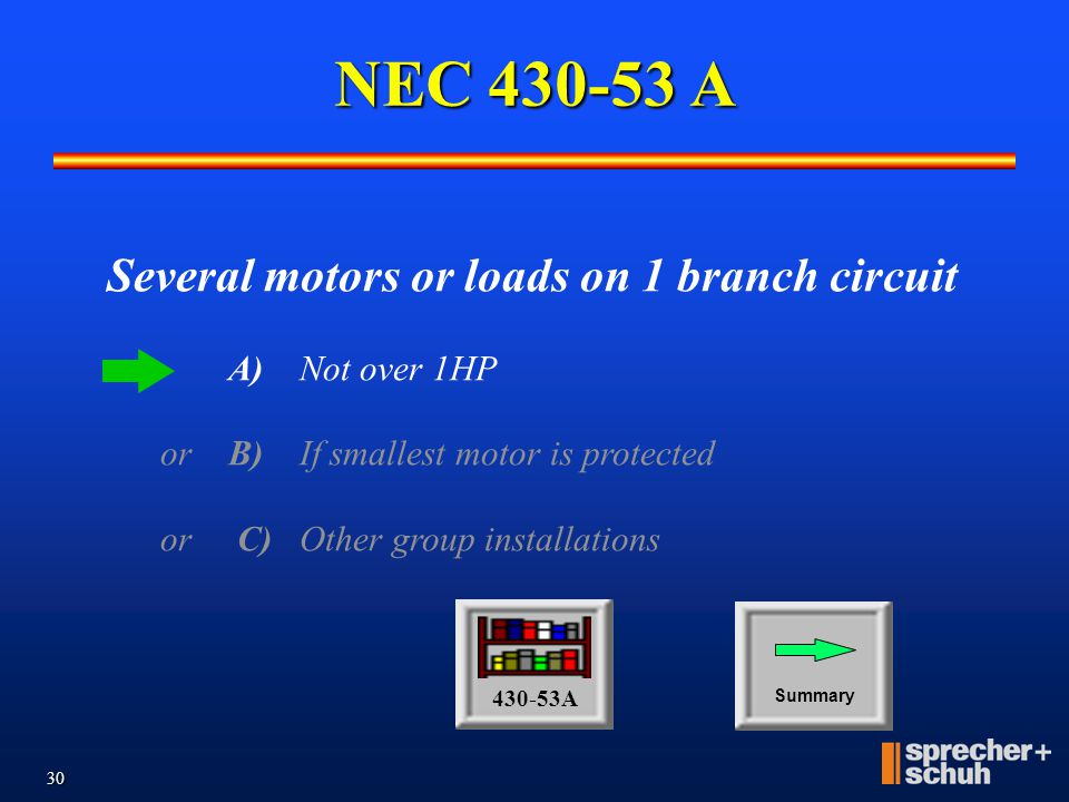 NEC 430-53 A Several motors or loads on 1 branch circuit