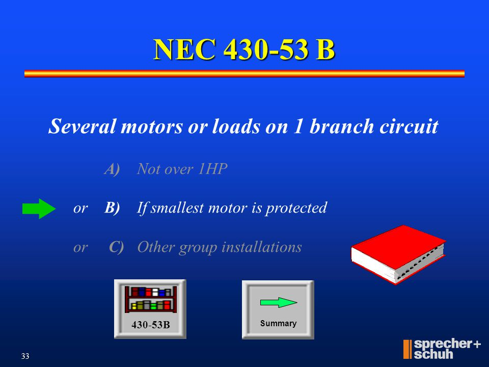 NEC 430-53 B Several motors or loads on 1 branch circuit