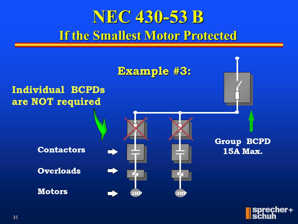 NEC 430-53 B If the Smallest Motor Protected